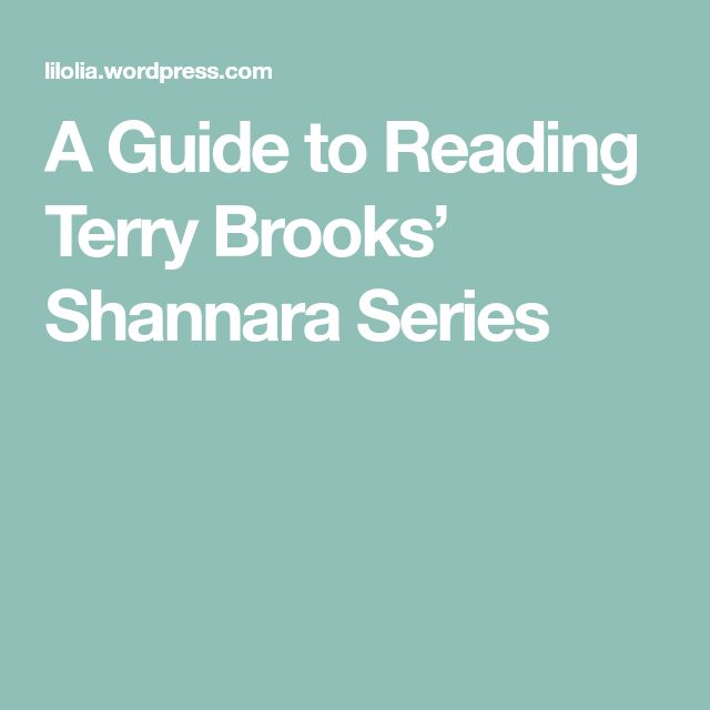 A Guide to Reading Terry Brooks' Shannara Series
