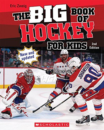 The Big Book of Hockey for Kids, by Eric Zweig.