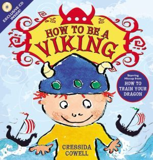 How to Be a Viking by Cressida Cowell. Very cute story about the true meaning of bravery.