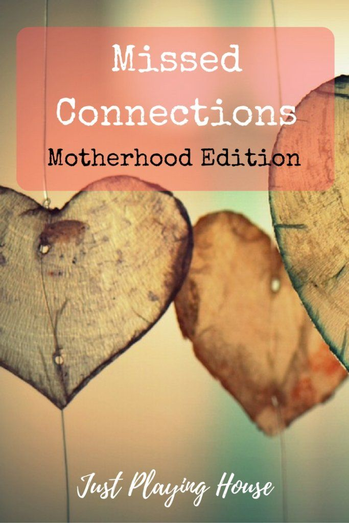 Mom Humor - Missed Connections - Motherhood Edition