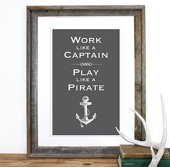 U0027Work Like A Captainu0027 Screen Print