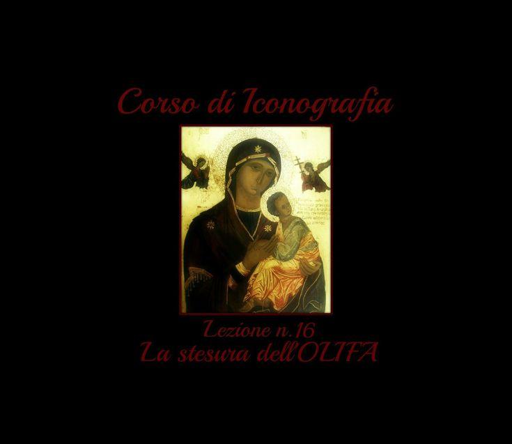 Corso di Iconografia,Lez. n.16  (L'Olifa:la stesura) - Arte per Te