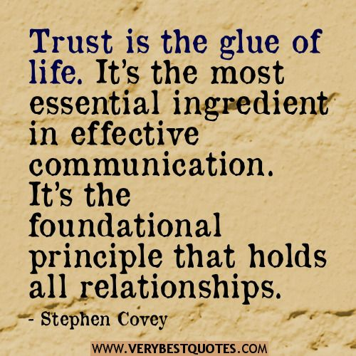 TRUST IS THE GLUE OF LIFE..........................                                                                                                                                                                                 More