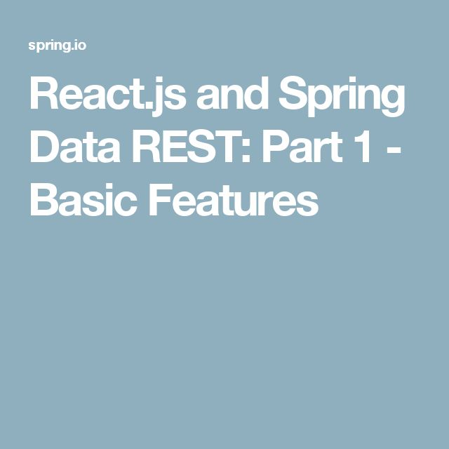 React.js and Spring Data REST: Part 1 - Basic Features