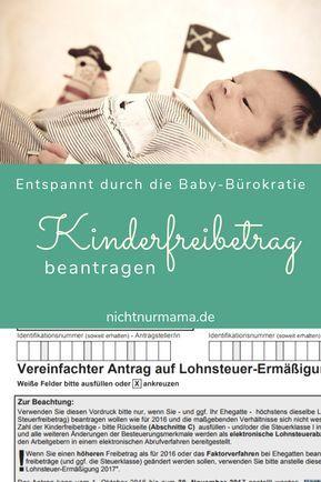 Kinderfreibetrag ab Geburt / Steuerersparnis: so beantragst du ihn! Fristen und …  # Anträge schwangerschaft