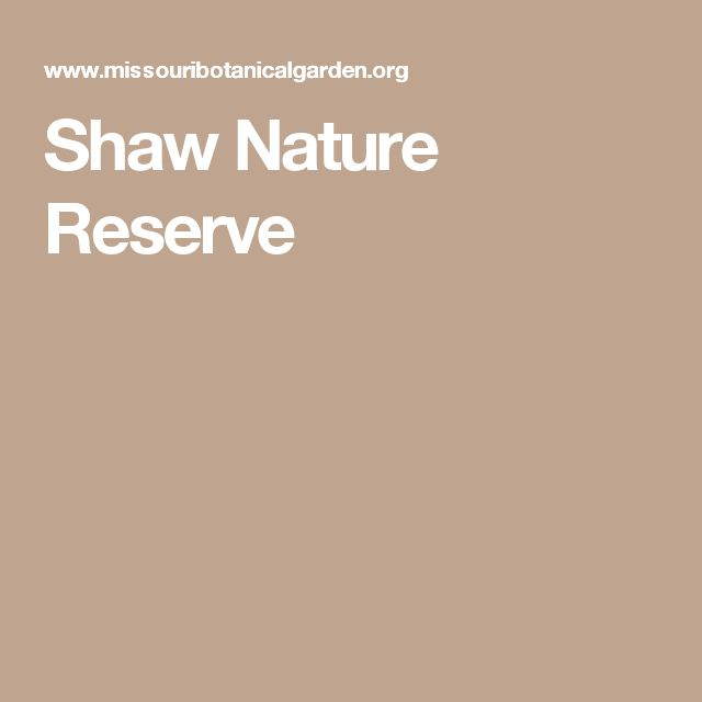 Shaw Nature Reserve