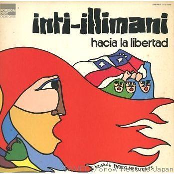 Inti-Illimani: Hacia la libertad
