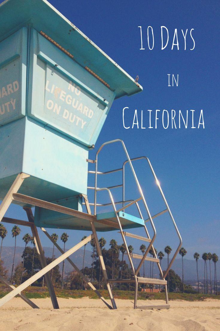 10 Days Itinerary to Visit California | Road Trip #California #travel