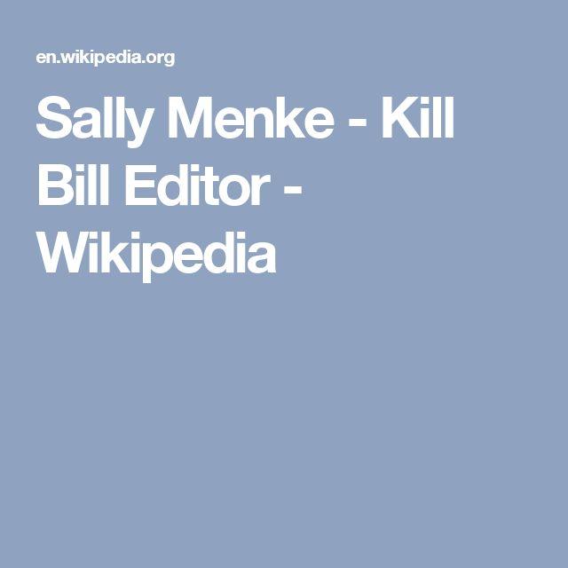 Sally Menke - Kill Bill Editor - Wikipedia