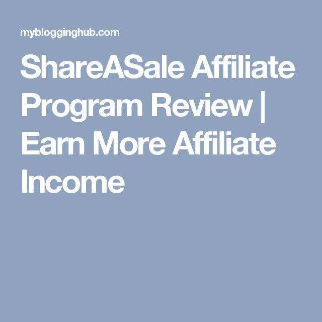 ShareASale Affiliate Program Review | Earn More Affiliate Income