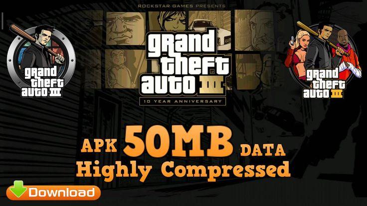 Gta 3 mod apk lite 50mb download in 2020 gta game gta v