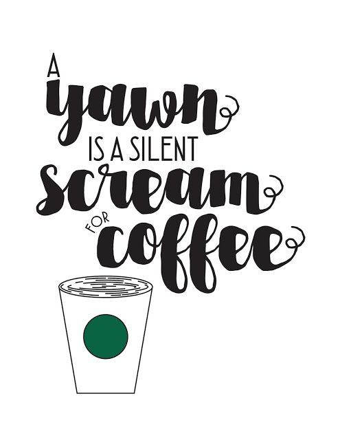 love lake living: a yawn is a silent scream for coffee free printable