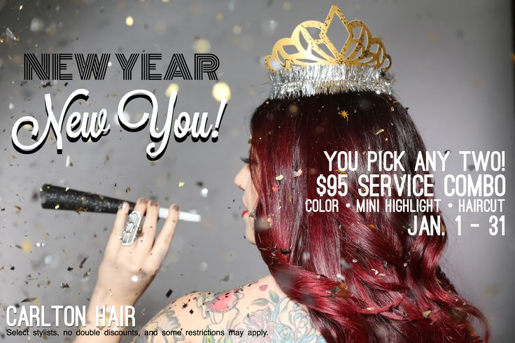 New Year, New You! Our guests can choose any duo combo of services for $95. Promo is valid at all Carlton Hair salons from 1/1-1/31/15. Hairstyled by @calisunshine311, photo: Jerry Chang, creative concept & ad: @aghoulscout for Carlton Hair.