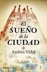 El sueño de la ciudad - Andrés Vidal