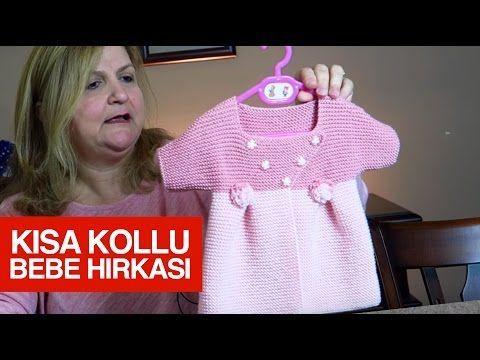 Kısa kollu bebek hırkası - YouTube