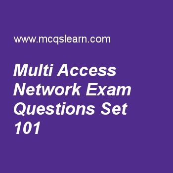 Practice test on multi access network, computer fundamentals quiz 101 online. Free computer exam's questions and answers to learn multi access network test with answers. Practice online quiz to test knowledge on multi access network, storage and handling of files, use of keyboards, truth tables, low level programming worksheets. Free multi access network test has multiple choice questions set as wide area network is usually, answer key with choices as nationwide, small geographical area..