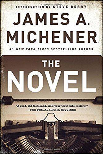 The Novel: James A. Michener, Steve Berry: 9780812986792: Amazon.com: Books