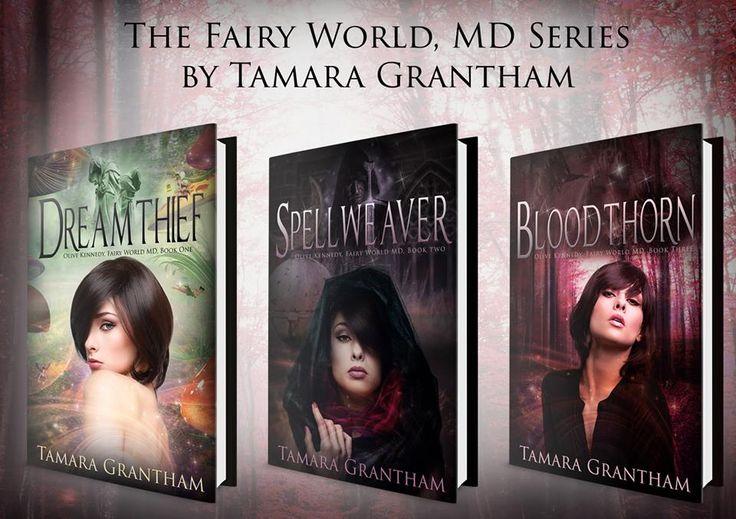 The Fairy World MD Series by Tamara Grantham #Fantasy #MustREad #NewBooks #read2016