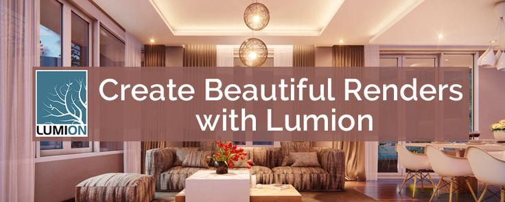 Create Beautiful Renders with Lumion