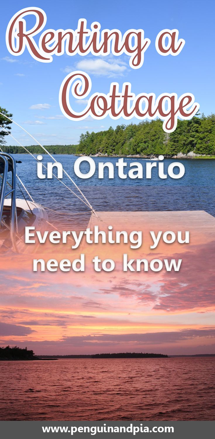 Looking at renting a cottage in Ontario, Canada, for summer or winter? There are some things you should know before you book. We give you a checklist of things you should consider and break down the best areas for cottage rentals in Ontario. #ontario #canada #cottage