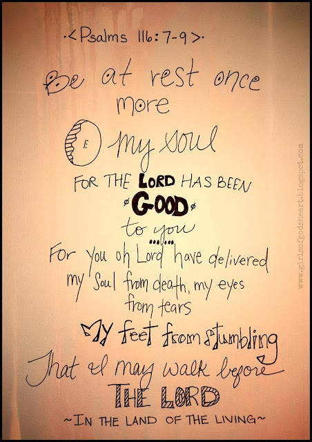 Psalm 116...trust in the goodness of god