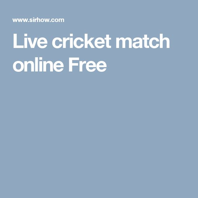 Live cricket match online Free