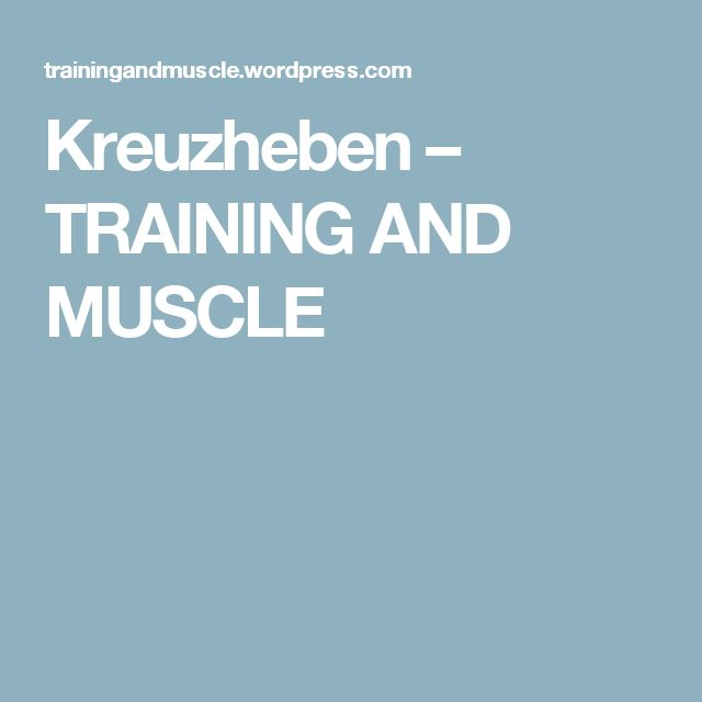 Kreuzheben – TRAINING AND MUSCLE