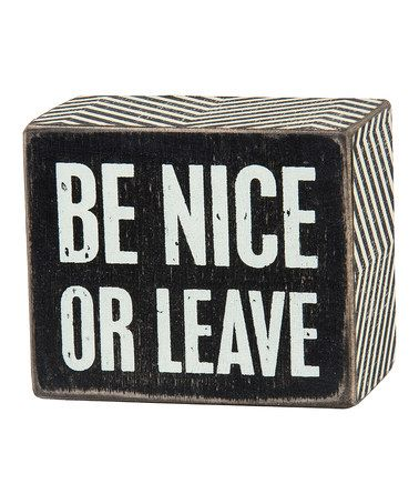 This Wood 'Be Nice' Box Sign is perfect! #zulilyfinds