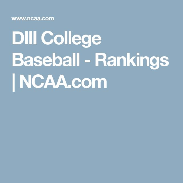 DIII College Baseball - Rankings | NCAA.com