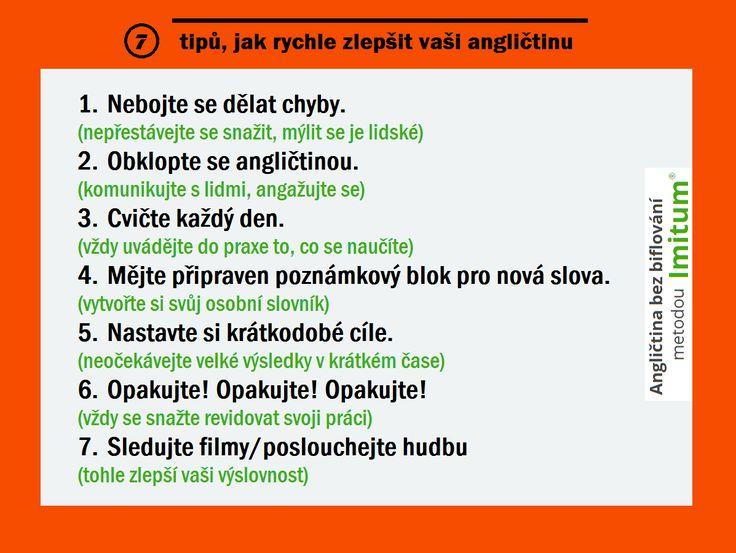 7 tipů pro zlepšení angličtiny :-) Další tipy najdete na http://www.anglictina-bez-biflovani.cz/tipy-online-anglictina