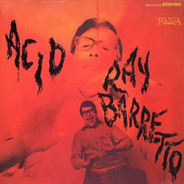 Ray Barretto -Acid