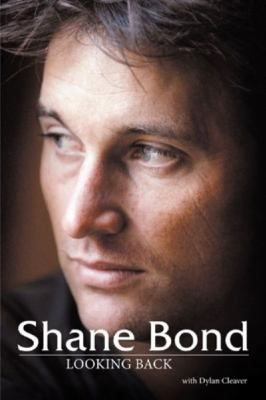 Cover image for Shane Bond : looking back