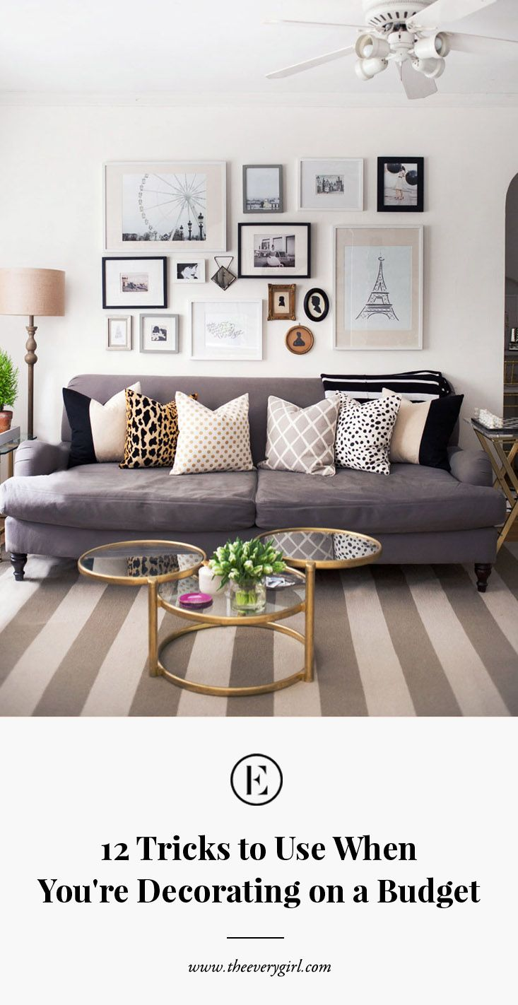 12 Tricks To Use When You Re Decorating On A Budget Decorating