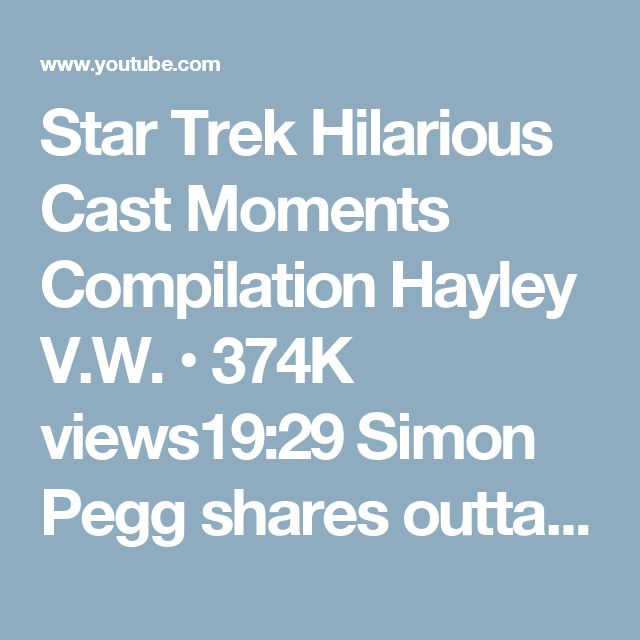 Star Trek Hilarious Cast Moments Compilation Hayley V.W. • 374K views19:29 Simon Pegg shares outtakes from the set of Star Trek Beyond // Omaze Omaze • 400K views2:25 Dumb Things In Star Trek Beyond Everyone Just Ignored Looper • 497K views7:12 Star Trek's Jaylah (Sofia Boutella) Shows Us the Last Thing on Her Phone | WIRED WIRED • 108K views2:18 Movie Bloopers That Were Too Good To Cut Looper • 3.2M views5:31 24 Best Celebrity Dubsmashes Clevver News • 6.4M views7:29
