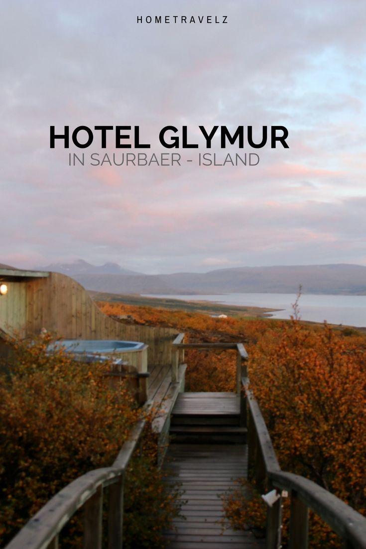 Hotel Glymur Ein Hotel Mitten In Der Natur Hometravelz Der Personliche Reiseblog Island Reise Reise Inspiration Reiseziele