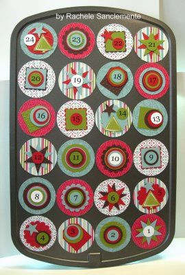 Mini Muffin Pan Advent Calendar. A magnetic circle to cover the muffin
