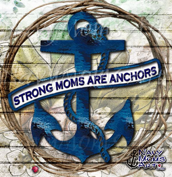 Mom's are the Anchor for us all »-(¯`v´¯)-» #NavyMomsArt #Navy #CoastGuard #Mom Get Awesome Navy Graphics and Goodies at: http://NavyMomsArt.com