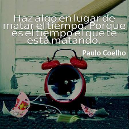 Paulo Coelho Quote Killing Time