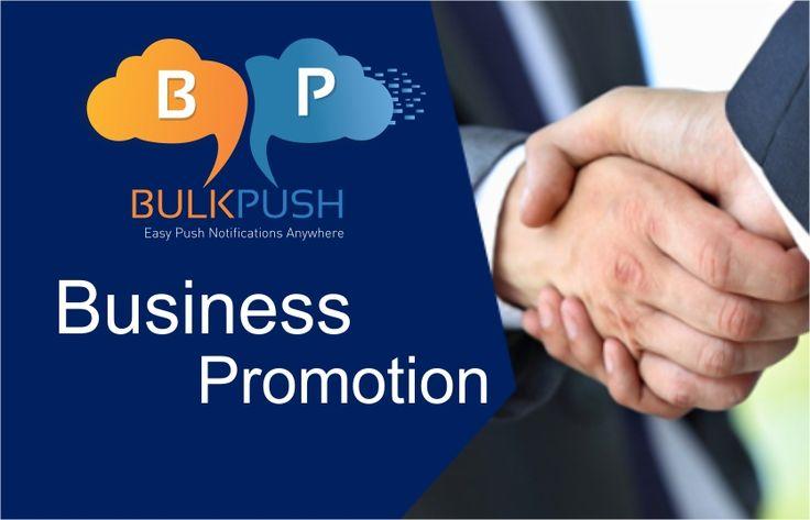 Push Notification Service For Business Promotion - #Bulkpush