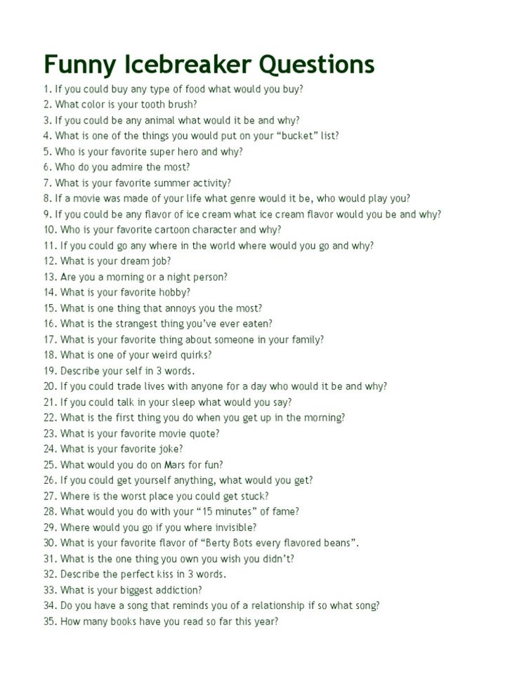 Funny Icebreaker Questions                                               1. If… – Shanty Gayle