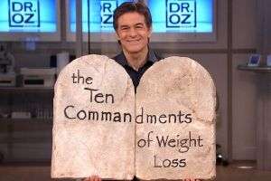Dr. Oz's 10 Weight-Loss Commandments- Words to live by