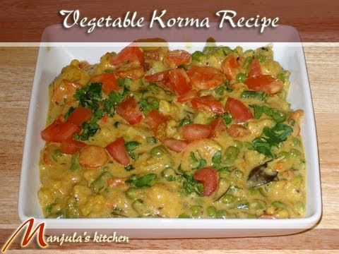 Vegetable (Navratan) Korma Recipe by Manjula - this is HANDS DOWN the best korma recipe i've ever come across.