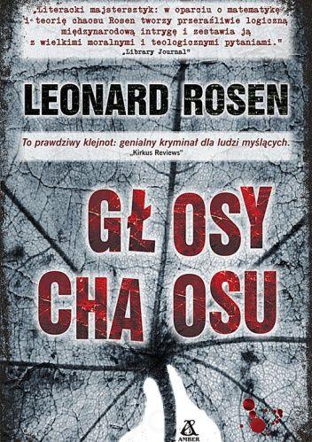 Leonard Rosen: Głosy chaosu - http://lubimyczytac.pl/ksiazka/178515/glosy-chaosu