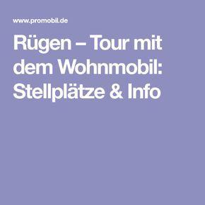Rügen – Tour mit dem Wohnmobil: Stellplätze & Info