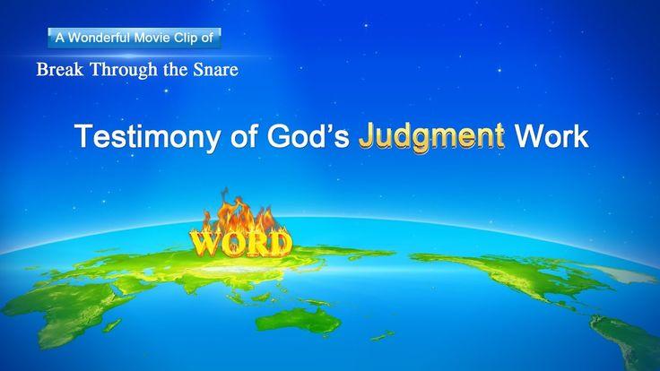 "Gospel Movie clip ""Break Through the Snare"" (6) - Testimony of God's Jud..."