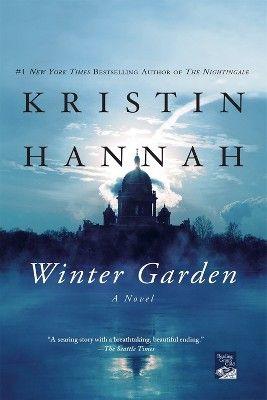 Winter Garden (Reissue) (Paperback) by Kristin Hannah – Read