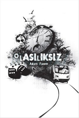 olasiliksiz-adam-fawer