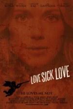 Watch Love Sick Love Online - at MovieTv4U.com