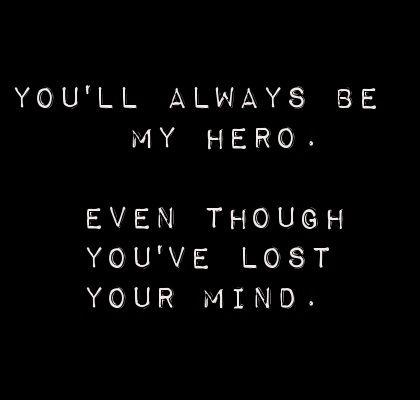Would you be my hero lyrics