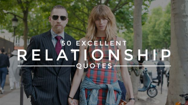 The 50 Most Perfect Relationship Quotes Ever